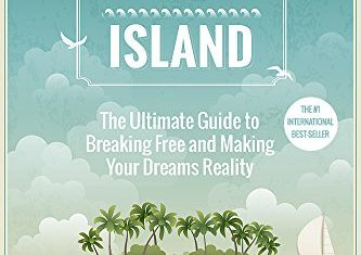 Book Review: Buy Your Own Island – The Ultimate Guide to Breaking Free and Making Your Dreams Reality
